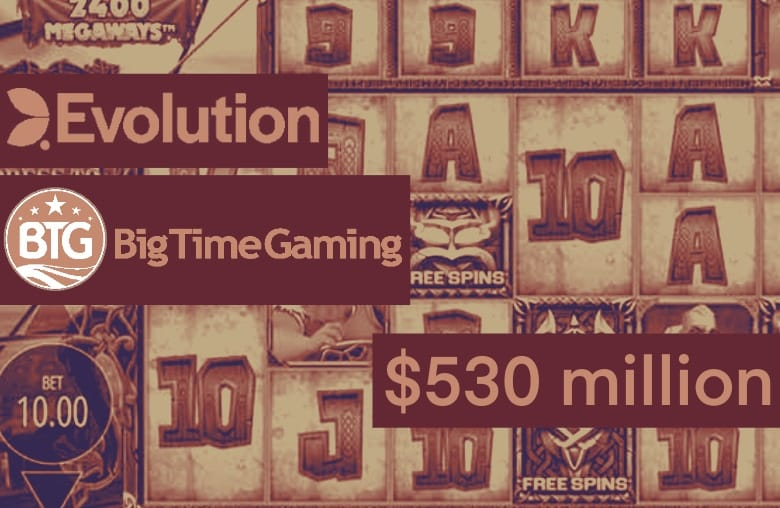 Rapidly Evolving: Sweden's Evolution to Buy Out Big Time Gaming for $530 million