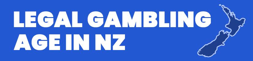 Legal Gambling Age NZ