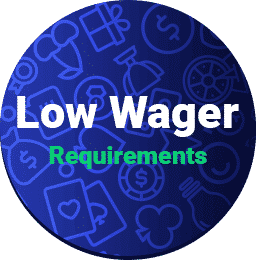 low wager requirements