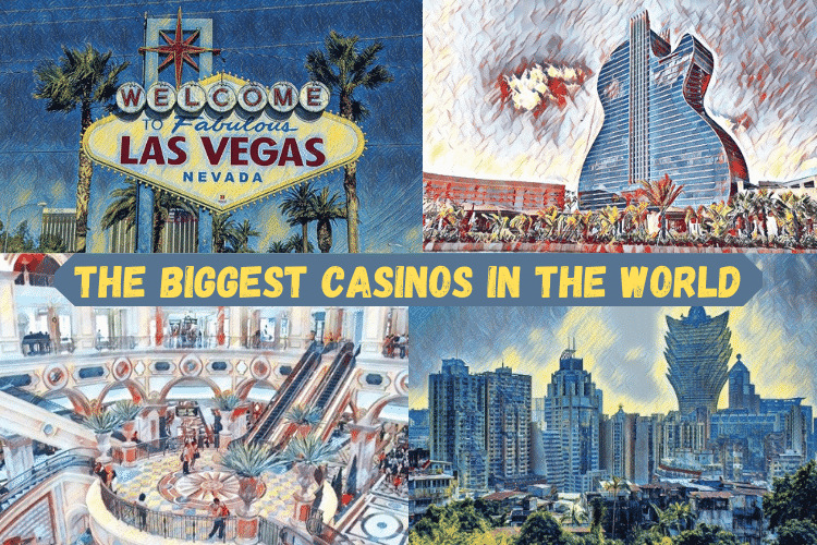 Top 20 Biggest Casinos In The World