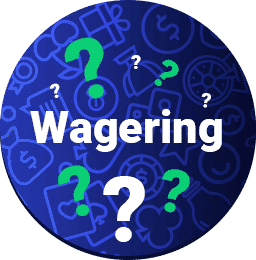 what are wager requirements?
